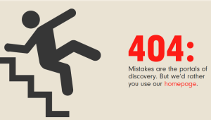 A functional 404 Page helps keep customers on your site.