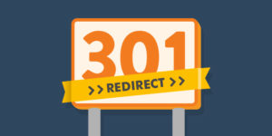 What on earth is a 301 redirect? When should you use one?
